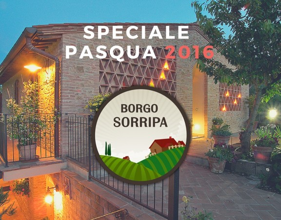 Offerta Pasqua 2016 Borgo Sorripa